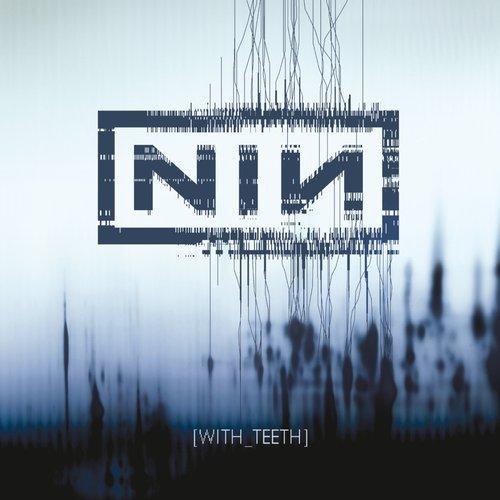 With Teeth (Bonus Tracks)