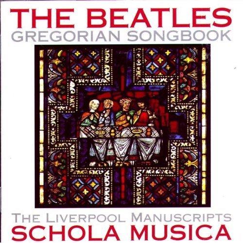 The Beatles Gregorian Songbook: The Liverpool Manuscripts