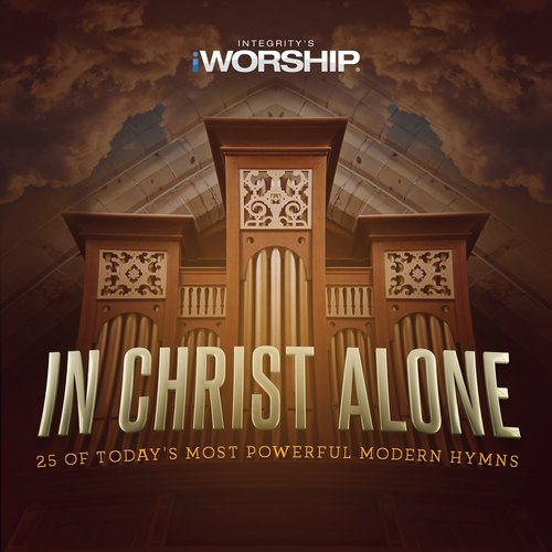 In Christ Alone (feat. Kari Jobe)