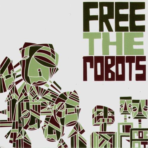 Free The Robots EP