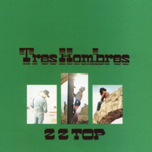 Tres Hombres (Expanded 2006 Remaster)