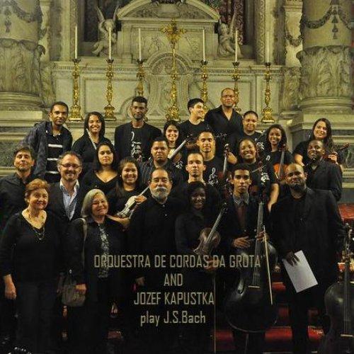 Jozef Kapustka and Orquestra de Cordas da Grota (Rio de Janeiro) play Bach