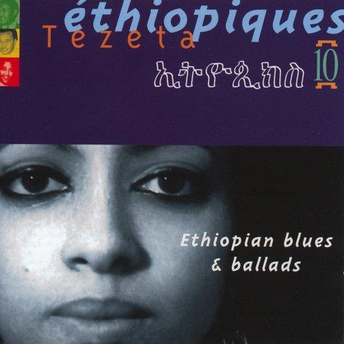 Ethiopiques, Vol. 10 : Ethiopian Blues & Ballads