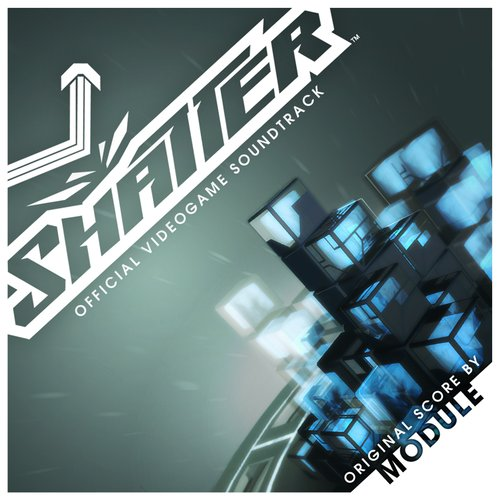 Shatter the Official Videogame Soundtrack