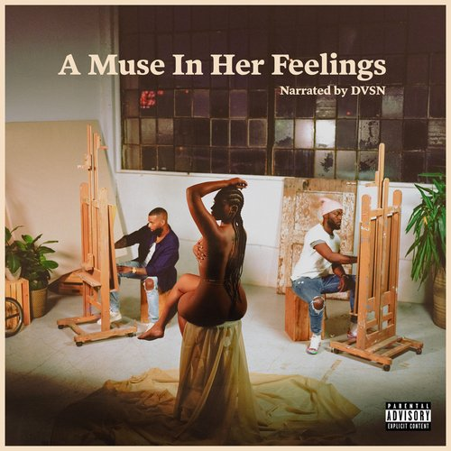 A Muse In Her Feelings [Explicit]