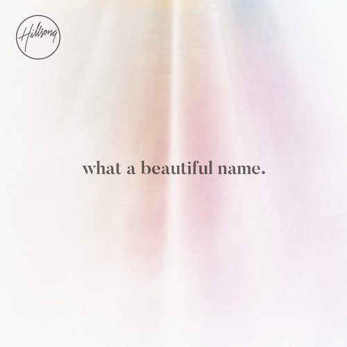What A Beautiful Name - EP