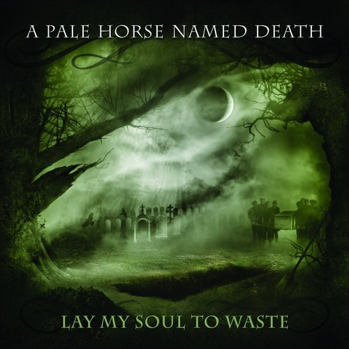 Lay My Soul to Waste