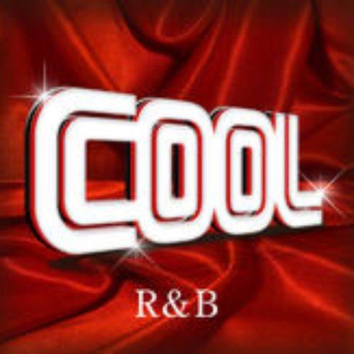 Cool - R&B