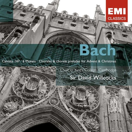Bach: Cantata No 147; The Six Motets; Chorales & Chorale Preludes for Advent and Christmas