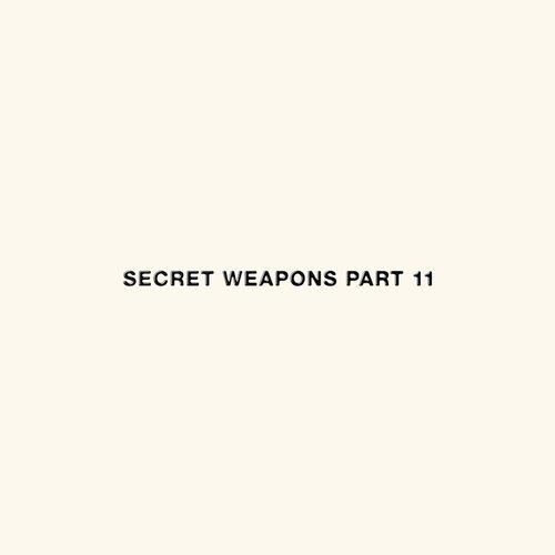 Secret Weapons Part 11
