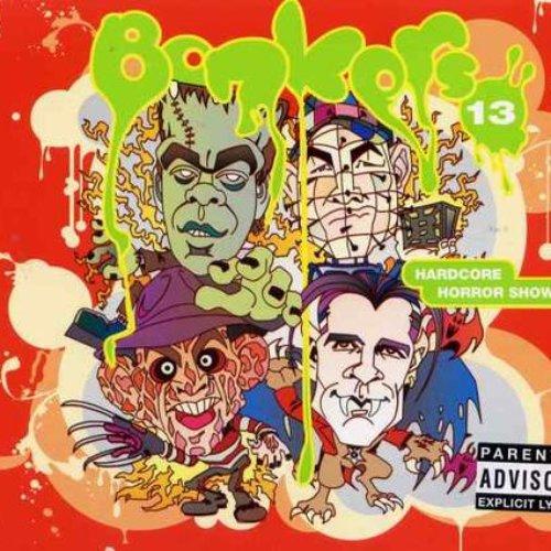 Bonkers 13: Hardcore Horror Show