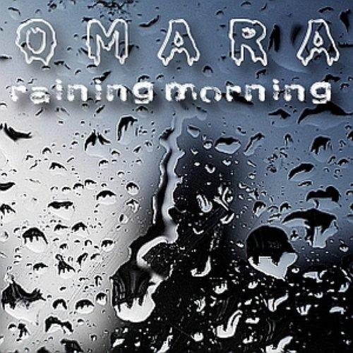 [omaramusic018] omara - raining morning