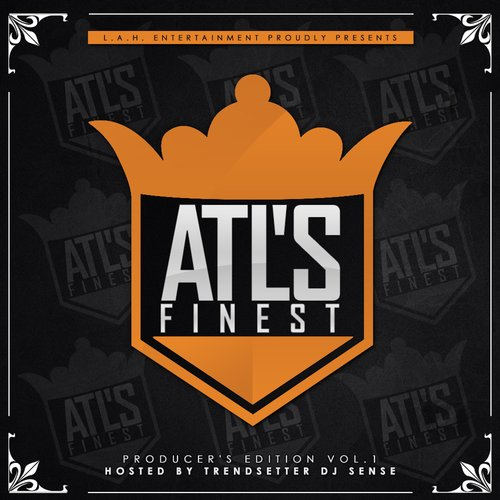 ATL's Finest 1 (Producer's Edition) [Hosted by Trendsetter DJ Sense]