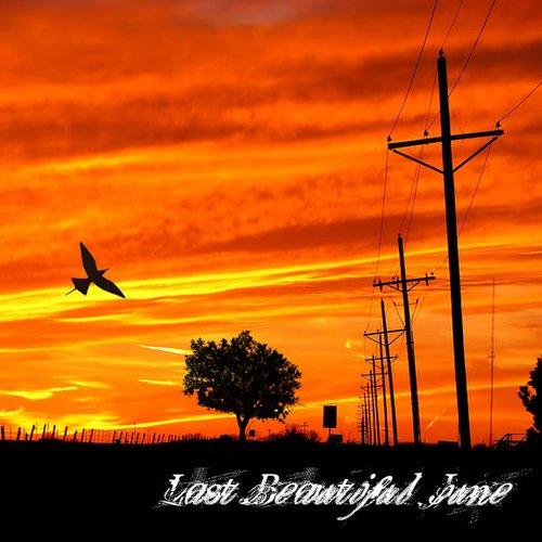 Last Beautiful June