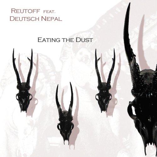 Eating the Dust (feat. Deutsch Nepal)