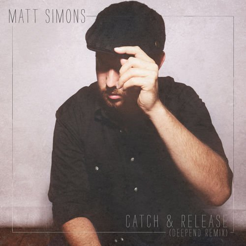 Catch & Release (Deepend Remix)