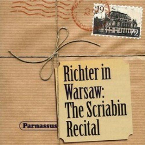 Richter in Warsaw: The Scriabin Recital