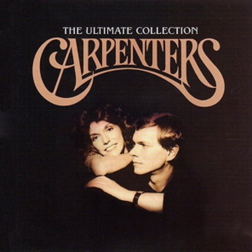 Carpenters Ultimate Collection: The Ultimate Collection — Carpenters