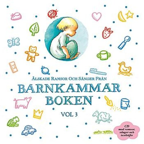 Älskade barnsånger och sagor från Barnkammarboken - vol. 3