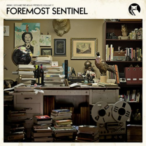 Foremost Sentinel
