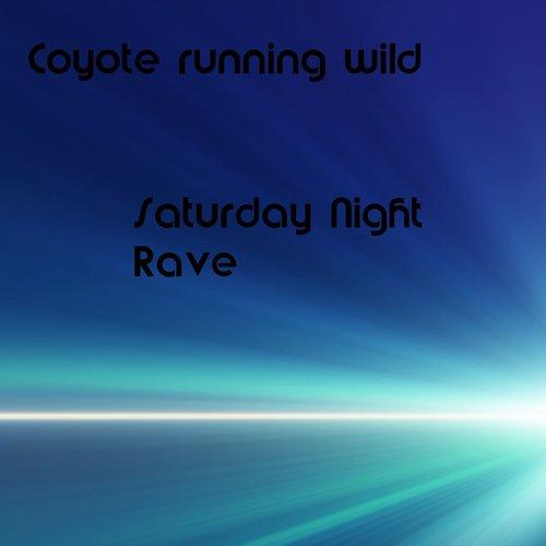 Saturday Night Rave