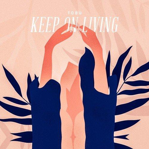 Keep on Living