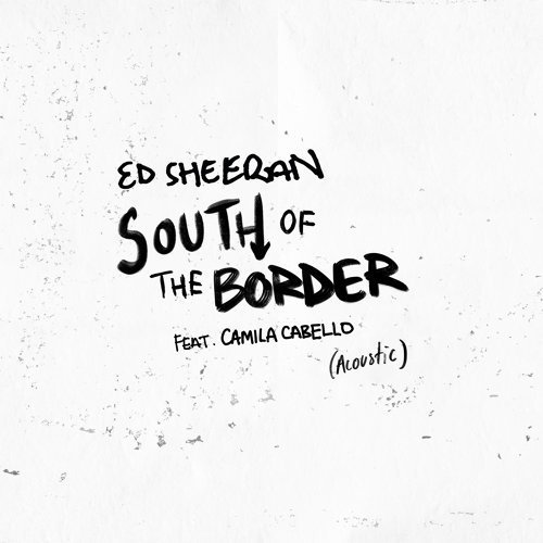 South of the Border (feat. Camila Cabello) [Acoustic]