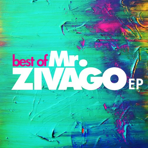 Best Of Mr. Zivago