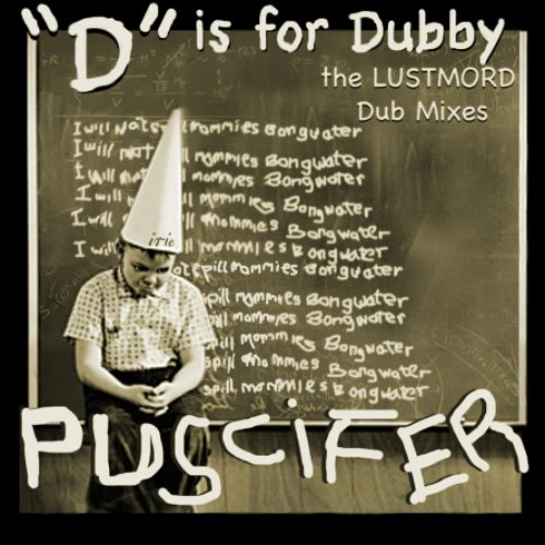 D is for Dubby