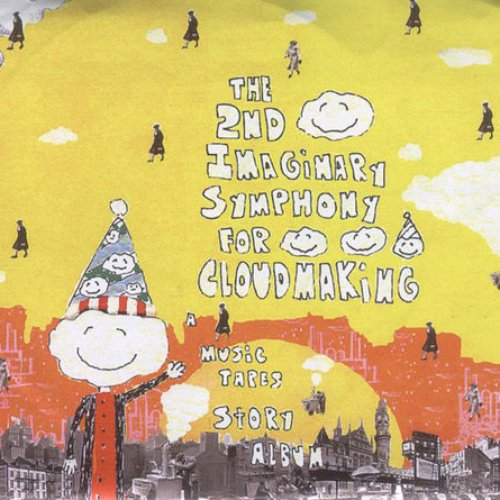 The 2nd Imaginary Symphony For Cloudmaking — The Music Tapes | Last.fm