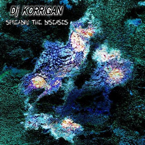 [chase 026] - DJ Korrigan - Spreading The Diseases
