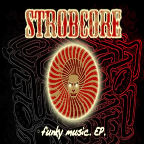 [chase033] - Strobcore - Funky Music Ep
