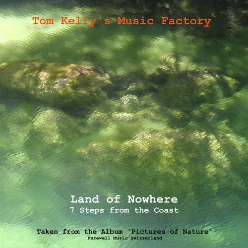 Land of Nowhere / 7 Steps from the Coast - Single
