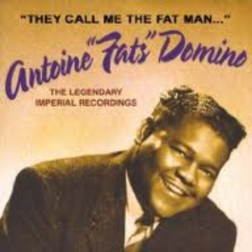 They Call Me the Fat Man: The Legendary Imperial Recordings