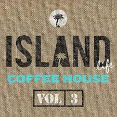 Island Life Coffee House (Vol. 3) [Explicit]