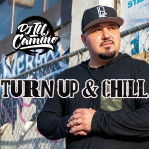 Turn Up & Chill (DJ Mix)