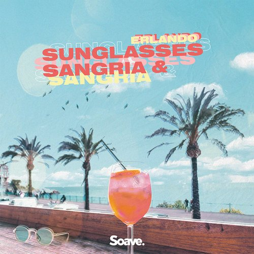 Sunglasses & Sangria