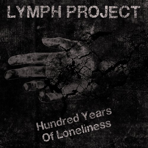 Hundred Years Of Loneliness (EP)