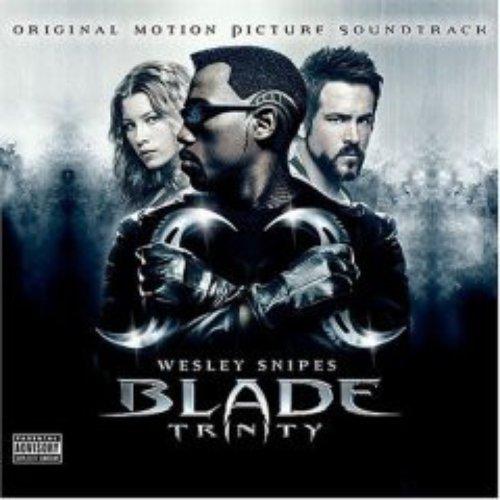 Blade Trinity (Original Motion Picture Soundtrack)