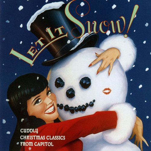 Let it Snow: Cuddly Christmas Classics from Capitol