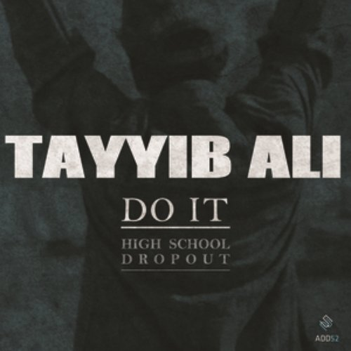 Do It (High School Dropout)