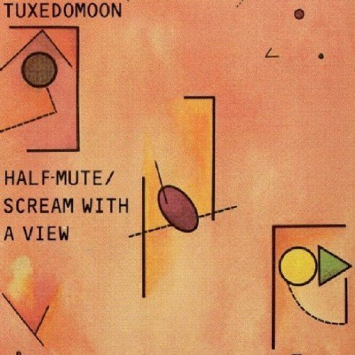 Half-Mute/Scream With A View