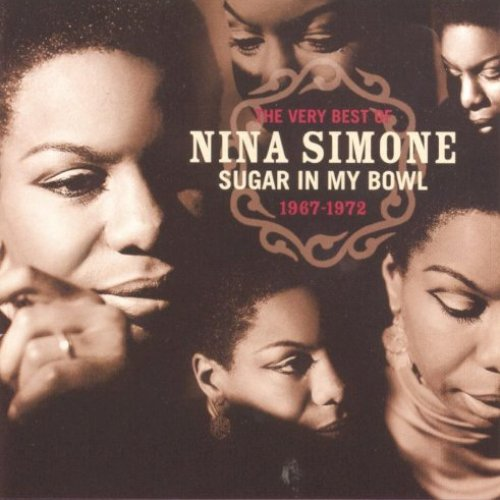 The Very Best Of Nina Simone: Sugar In My Bowl