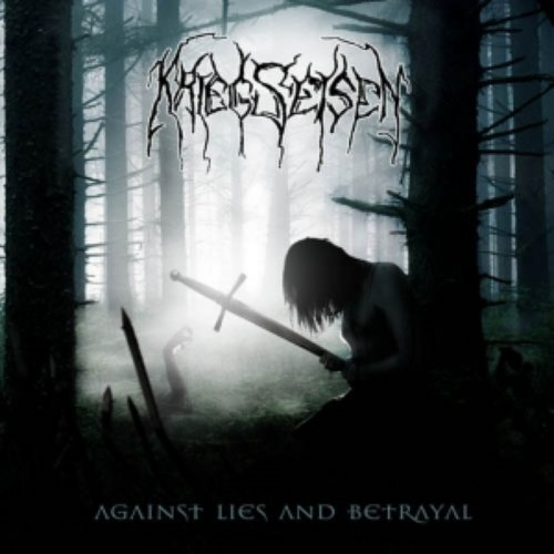 Against Lies and Betrayal