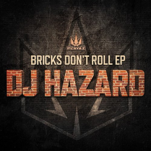Bricks Don't Roll EP