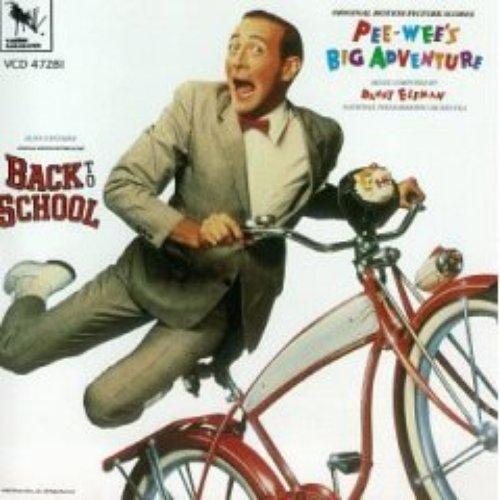 Pee Wee's Big Adventure / Back to School
