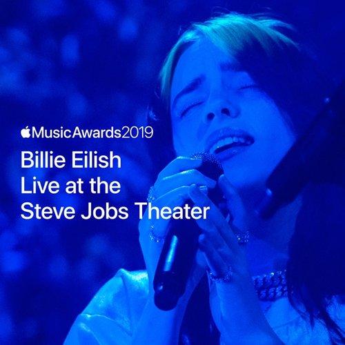 Billie Eilish Live at the Steve Jobs Theater - Single