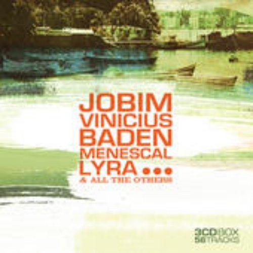 Jobim, Vinicius, Baden, Menescal, Lyra... (54 Songs)