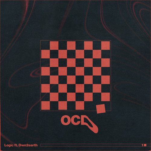 OCD (ft. Dwn2earth)