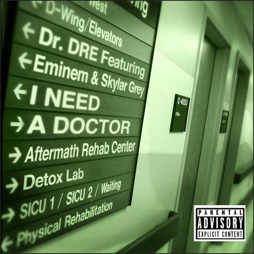 I Need A Doctor
